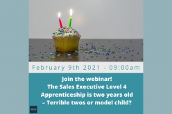 The sales apprenticeship is two years old—terrible twos or model child